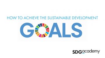 How to Achieve the Sustainable Development Goals