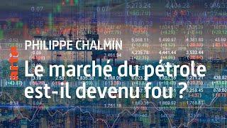 Ph.Chalmin - Le marché du pétrole est-il devenu fou ?