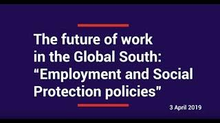 "AFD Conference ""The future of work in the Global South – Employment and Social Protection policies"""