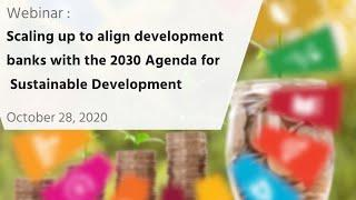 Scaling up to align development banks with the 2030 Agenda for Sustainable Development